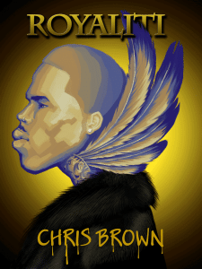 ChrisBrown ROYALTY