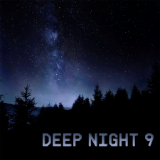 Deep Night 9