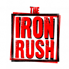 The IRON RUSH