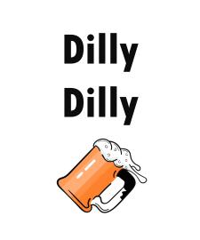"Дизайн принта ""Dilly Dilly"" (вектор)"