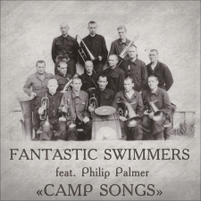 ANTASTIC SWIMMERS - Camp songs