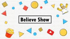 Заставка Believe Show