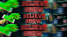 BELIEVE SHOW