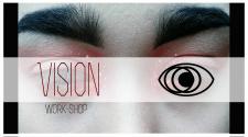 """Work-shop """"Vision"""""""