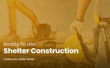 Shelter Construction