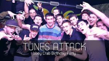 Tunes Attack: bboy Crab Birthday Party