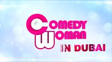 Comedy Woman In Dubai 2016