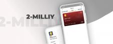 2-MILLIY - Простое и удобное финансовое приложение