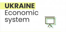 Economic system of Ukraine