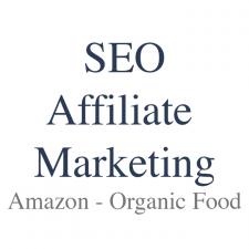 SEO Affiliate Marketing - Amazon - Organic Food