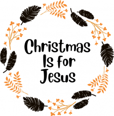 Christmas is for Jesus