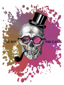 print-truth in pink glasses