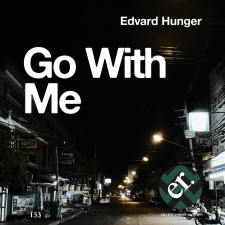 Edvard Hunger - Go with me