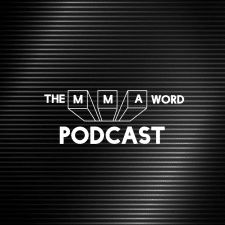 The MMA Word Podcast