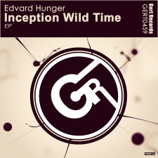Edvard Hunger - Inception wild time (Original Mix)