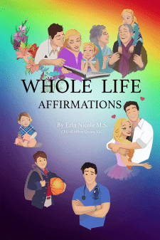 "Обложка книги Erin Nicole ""Whole Life Affirmation"""