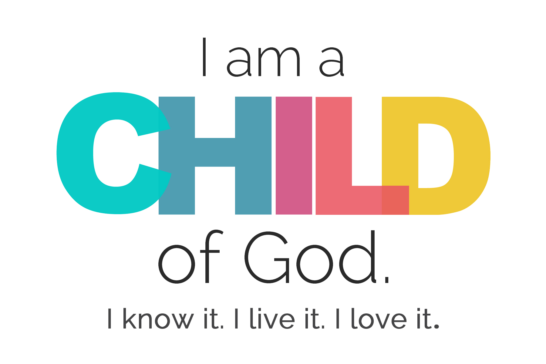 i-am-a-child-of-god-4x6.jpg